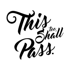 This too shall pass1.jpg
