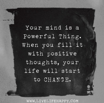 Fill Your Mind Positive