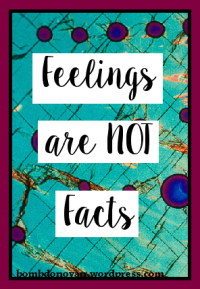Feelings are Not Facts.png
