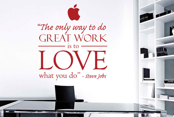 Steve-jobs---The-only-way-to-do-great-work-is-to-love-what-you-do-dark-red_grande