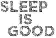 sleep-is-good