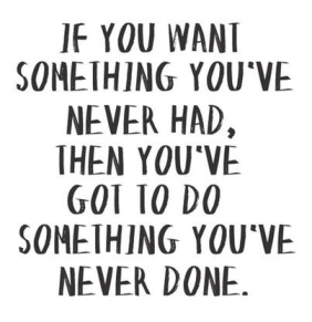 Do Something that You've Never Done.jpg