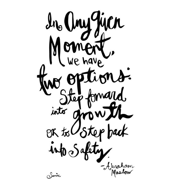 in-any-given-moment_daily-quote_abraham-maslow